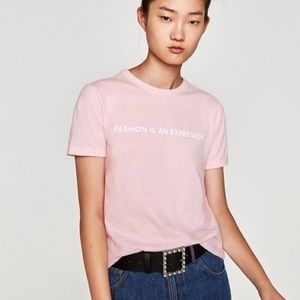 "🆕 ZARA ""FASHION IS AN EXPRESSION"" Slogan T-Shirt"